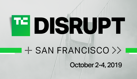 2019 TechCrunch Disrupt - San Francisco